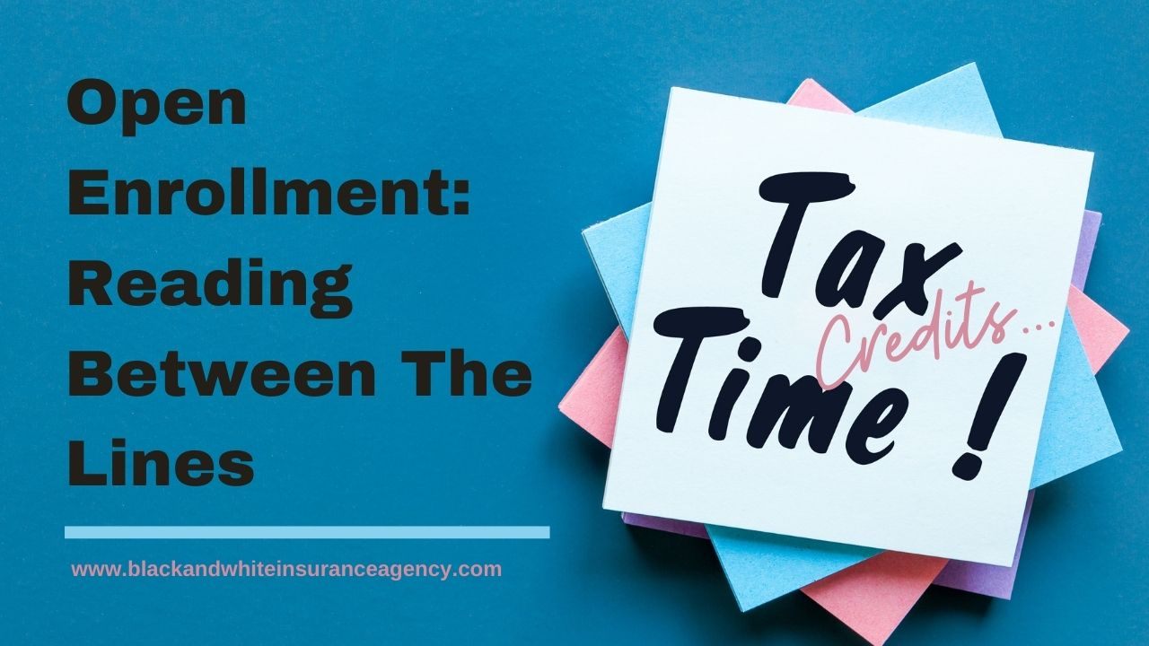 Open Enrollment: Reading Between the Lines