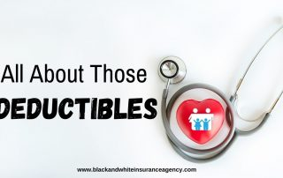 All about those deductibles